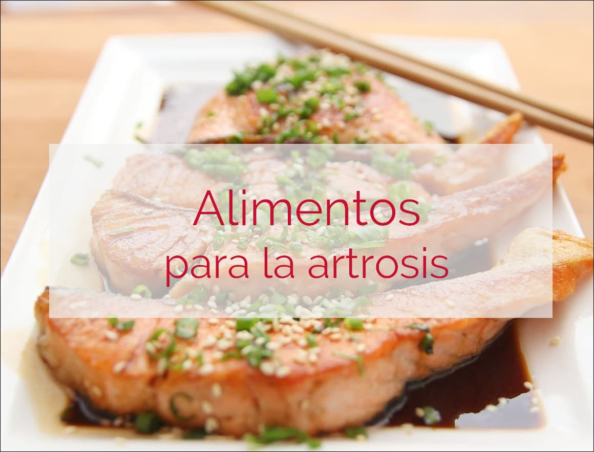 alimentos buenos artrosis