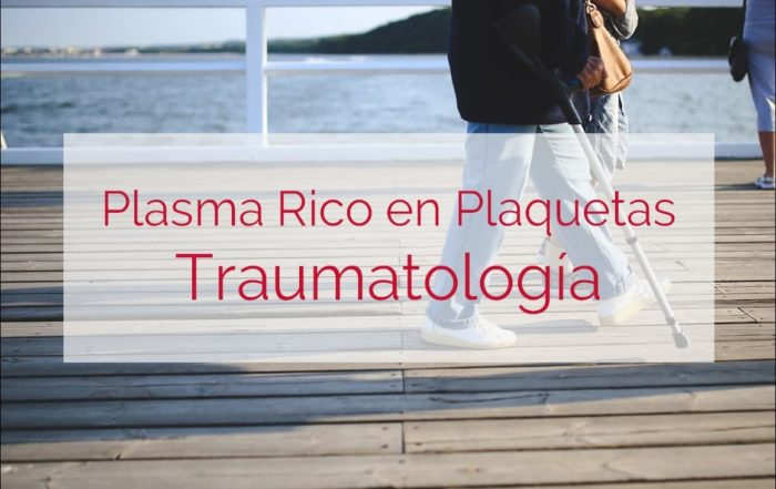 plasma rico en plaquetas en traumatología