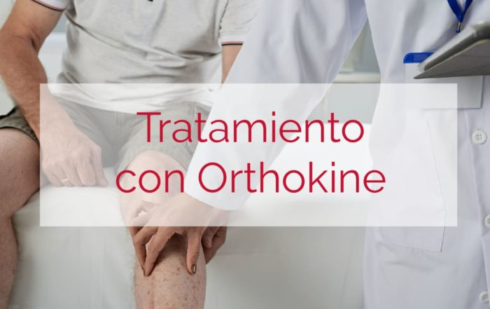 Tratamiento con Orthokine