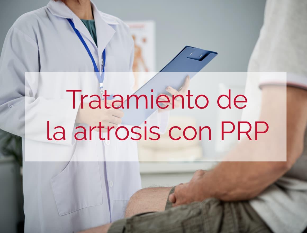 Tratamiento artrosis con prp
